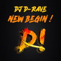 DJ D-Rave // New Begin! // DR008