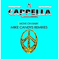 Capella - Move On Baby (Mike Candys Remix)