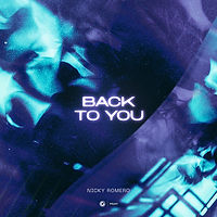 Nicky Romero - Back To You
