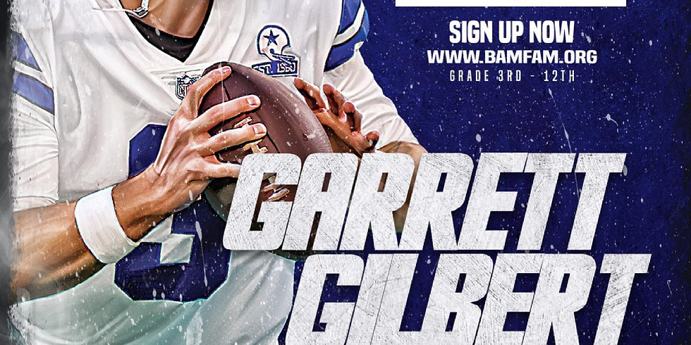 Garrett Gilbert FREE Camp & Showcase  Presented by Academy Sports & Outdoors and Thomas J Henry
