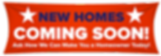 New-Homes-Coming-Soon-Banner-homeowner.p