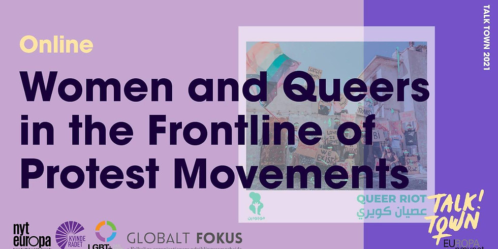 Talk Town: Women and queers in the frontline of protest movements