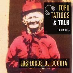 Los locos de Bogotá