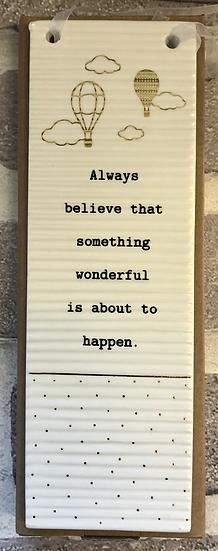 Thoughtful words plaque ....297417 Believe