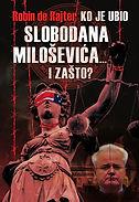 Ko-je-ubio-Slobodana-Milosevica-i-zasto-