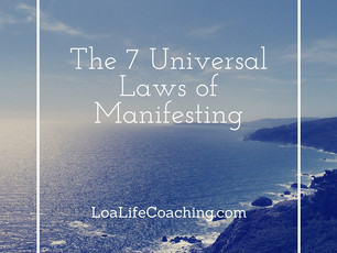The 7 Universal Laws of Manifesting