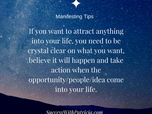 Manifesting Tip of the Month: Being Crystal Clear