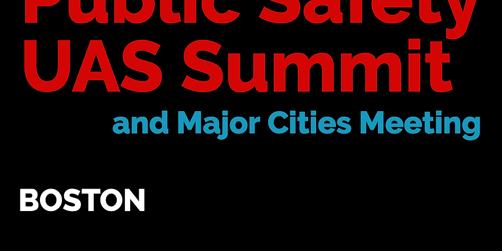 2020 Global Public Safety UAS Summit at AUVSI XPONENTIAL