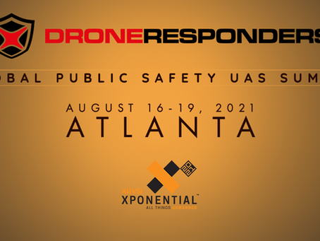 Registration Open for DRONERESPONDERS Summer 2021 Public Safety UAS Training Events