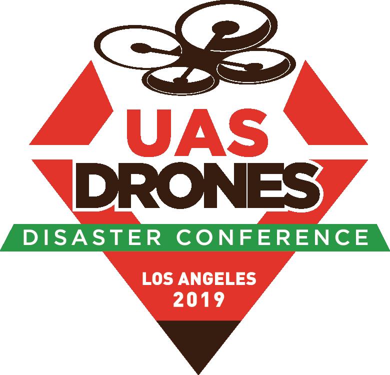 UAS DRONES Disaster Conference Los Angeles 2019