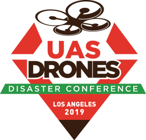 UAS DRONES Disaster Conference Los Angeles 2019