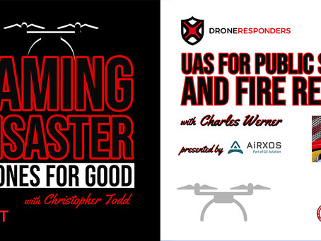 AIRT, AiRXOS, FIRST iZ, and Pix4D Team Up for New Podcast Series Dedicated to Public Safety UAS