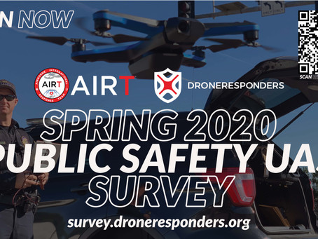 AIRT and DRONERESPONDERS Launch Summer 2020 Public Safety UAS Survey