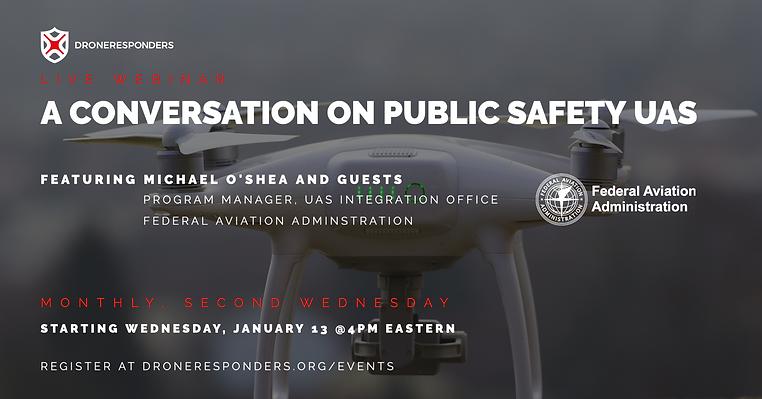 A Conversation on Public Safety UAS Webi