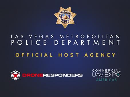 Las Vegas Metropolitan Police Department to Host DRONERESPONDERS Summit at Commercial UAV Expo