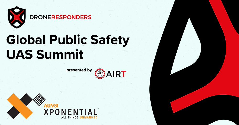 DRONERESPONDERS Global Public Safety UAS Summit at XPONENTIAL 2021