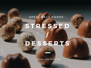 STRESSED or DESSERTS?