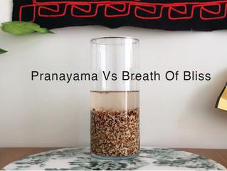 Quinoa breathing: Pranayama vs Breath of Bliss