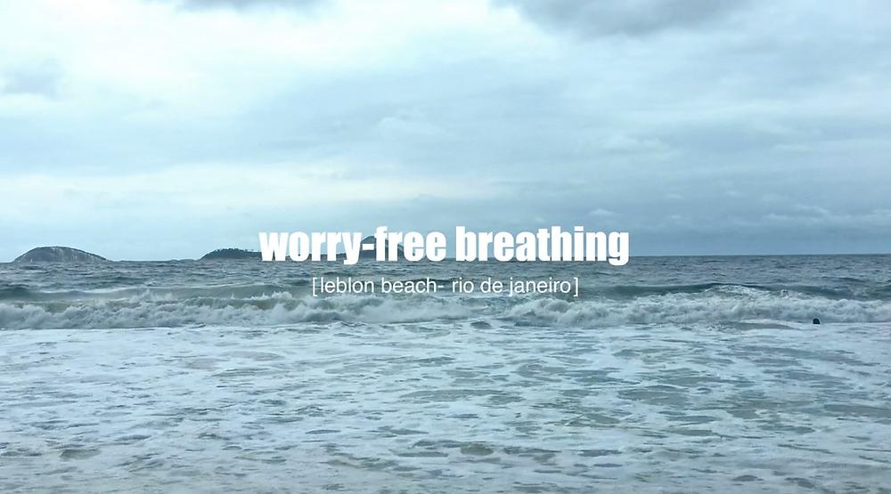 breathe into worry-free mind at Leblon Beach, Rio de Janeiro