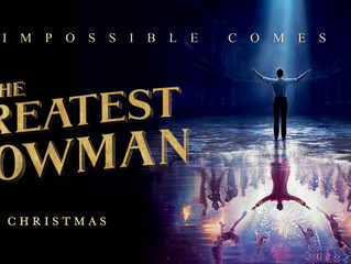 Be The Greatest Showman Of Your Life