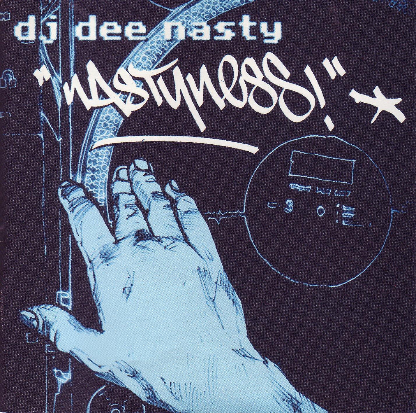2001 - LP Nastyness (DJ Dee Nasty)