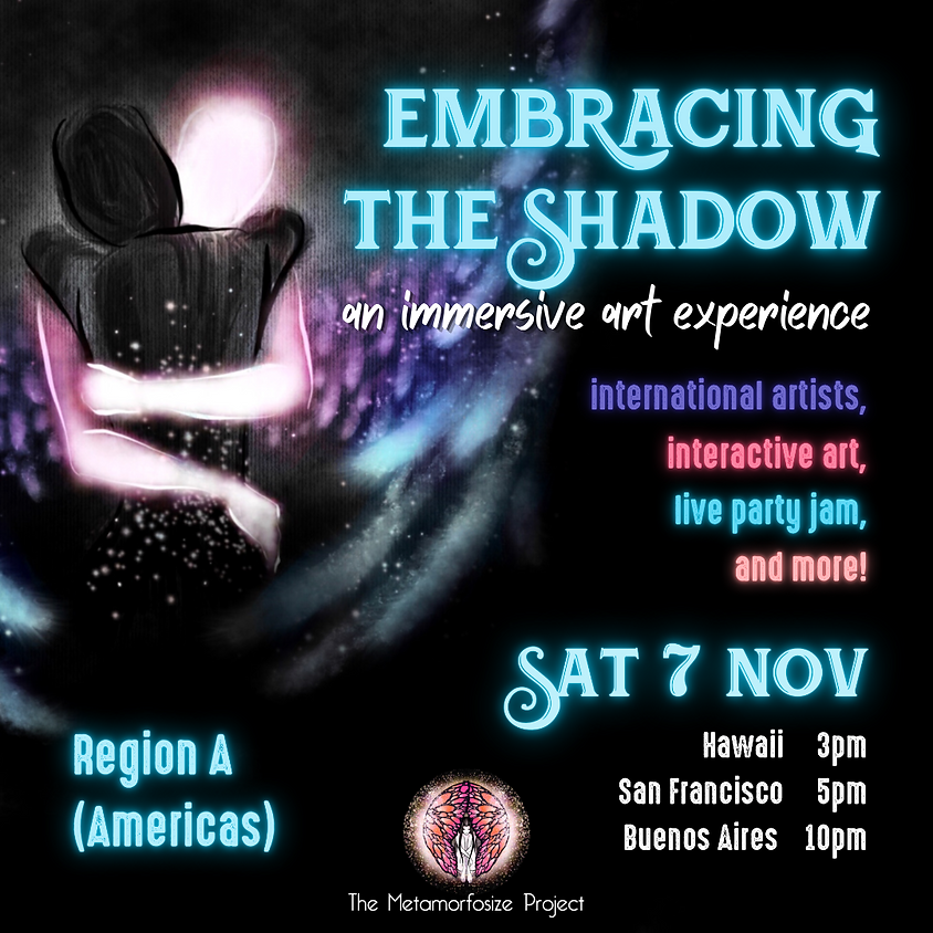 Embracing the Shadow: An Immersive Art Experience - Region A (Americas)