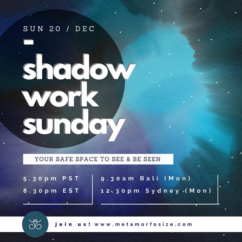 Shadow Work Sunday (Rainbow & Valencia)