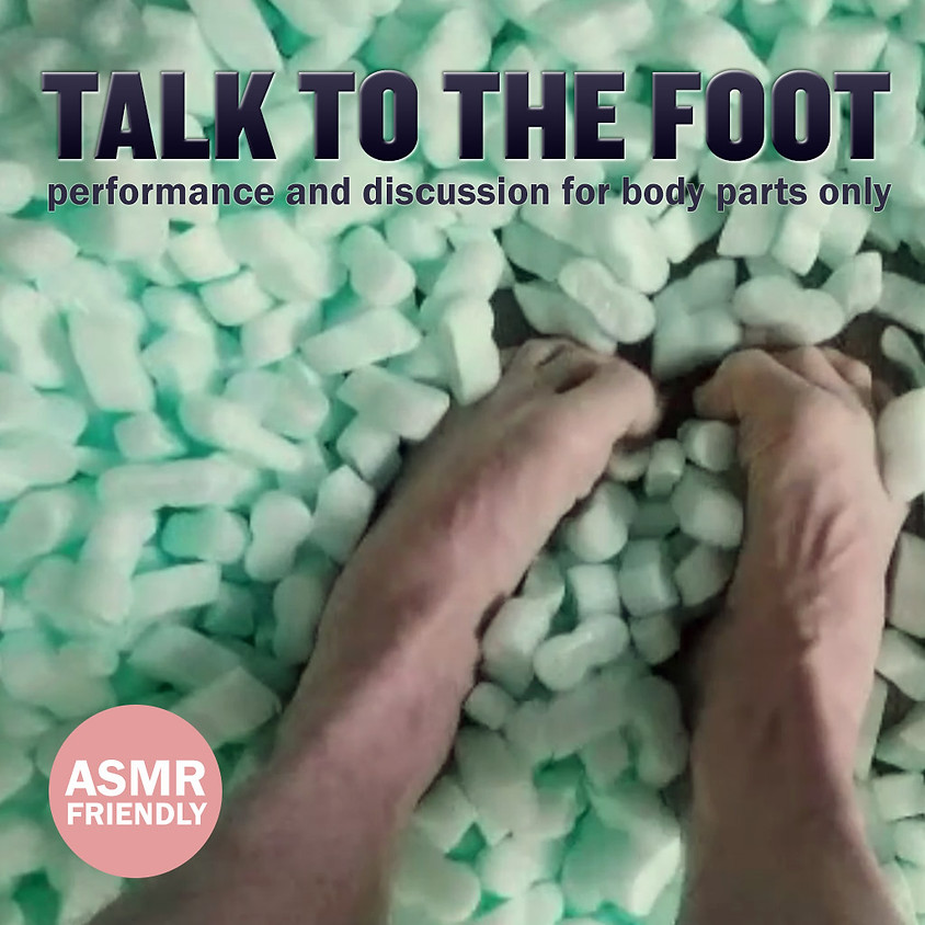 Talk to the Foot | Adam Hruby