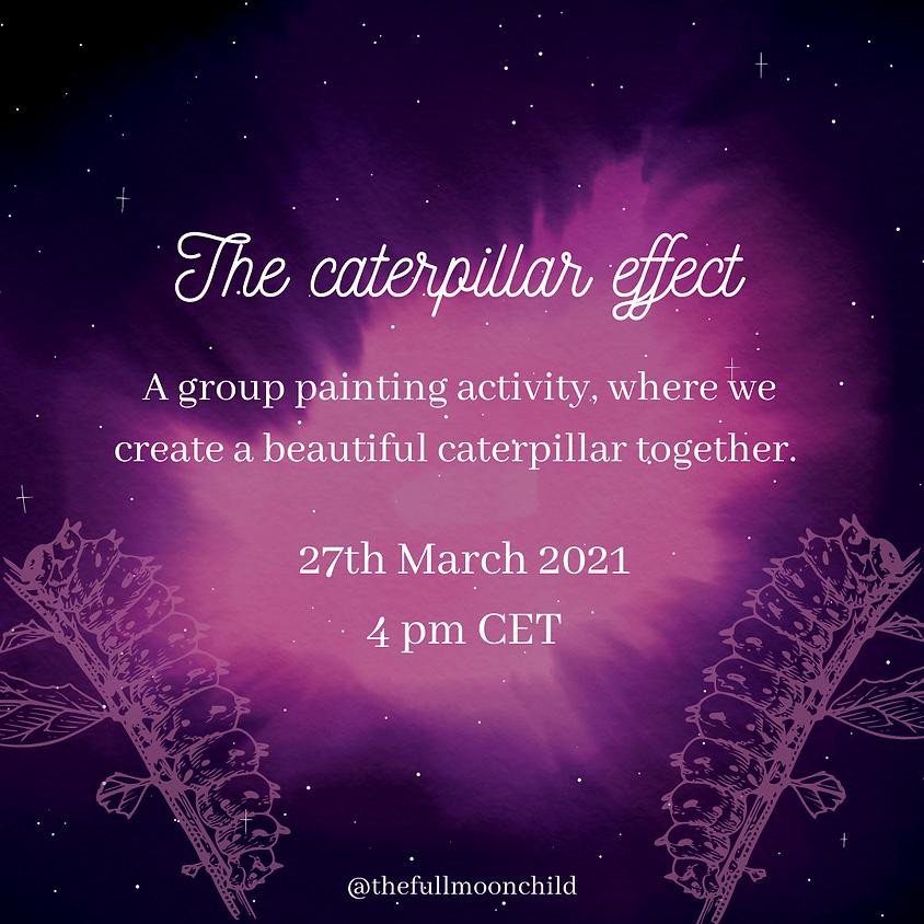 The Caterpillar Effect - Community Painting   Adrienn Juhasz
