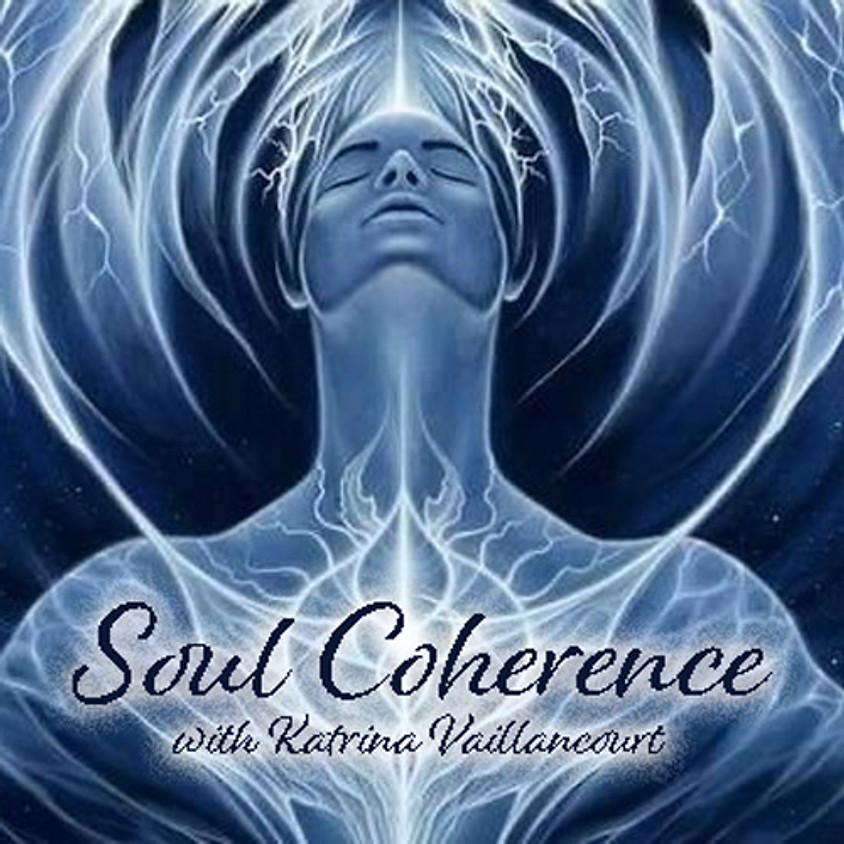 [PREMIUM] - Personal Soul Coherence | Katrina Vaillancourt