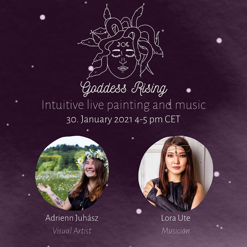 Goddess Rising   Adrienn Juhasz & Lora Ute