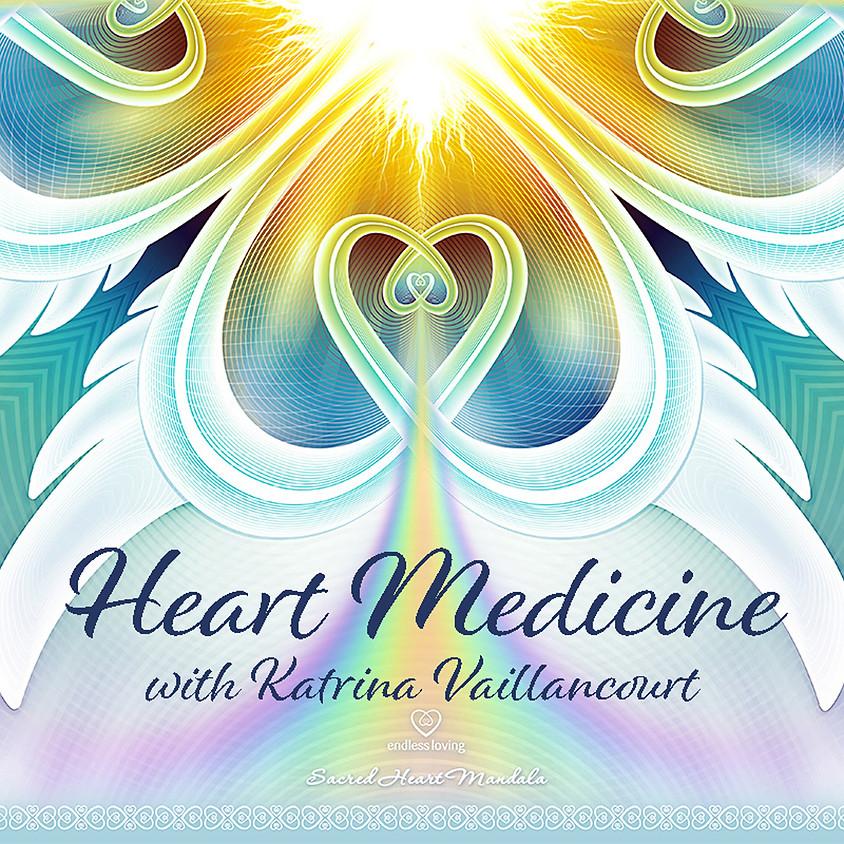 Heart Medicine   Katrina Vaillancourt