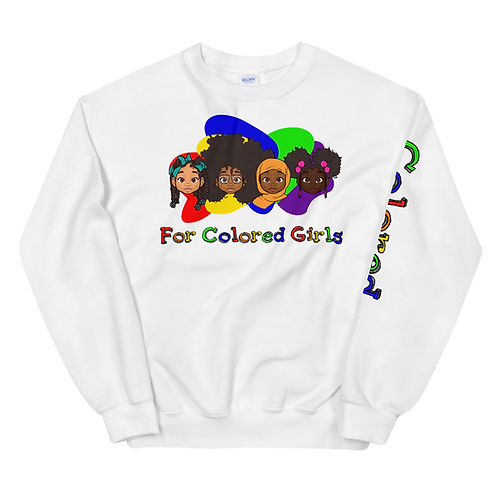For Colored Girls Sweatshirt