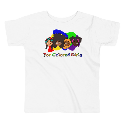 For Colored Girls Toddler Short Sleeve Tee