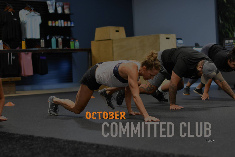 October 2018 Reign Committed Club