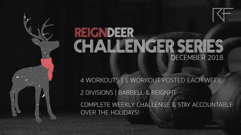 ReignDeer Challenger Series | Reign Fitness December 2018