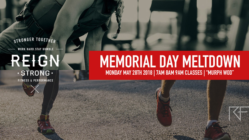 "Reign Fitness Memorial Day Meltdown ""Murph"""