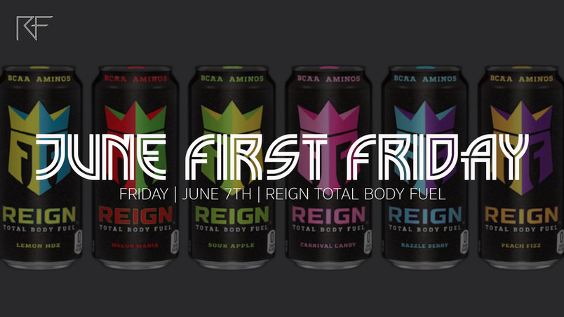 June 2019 Reign Fitness First Friday