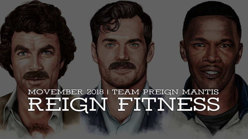 Team pReign Mantis | Movember 2018