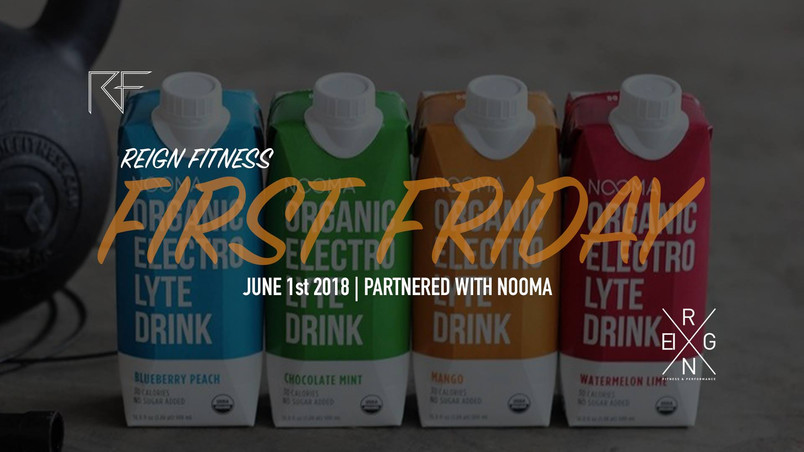 June 2018 First Friday Partnered With Nooma