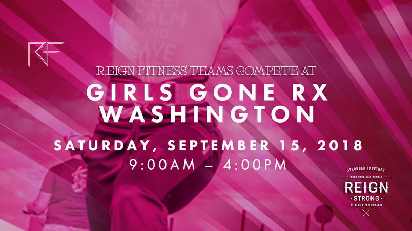 Reign Fitness & Performance Teams Compete at Girls Gone Rx 2018