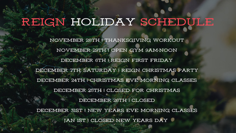 Reign Fitness 2019 Holiday Schedule
