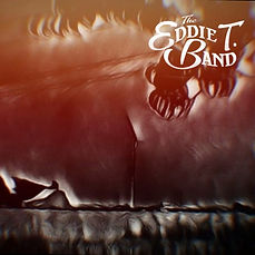 The Eddie T Band cd cover.jpeg