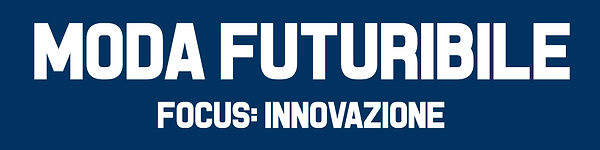 moda futuribile con focus innovazione