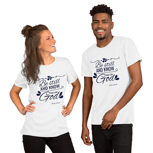 Short-Sleeve Unisex T-Shirt Psalm 46:10
