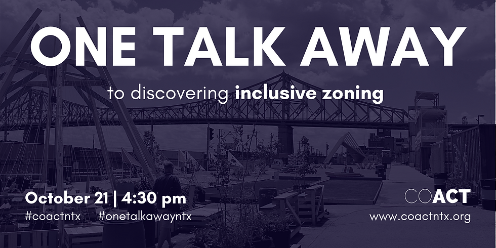 One Talk Away   Inclusive Zoning