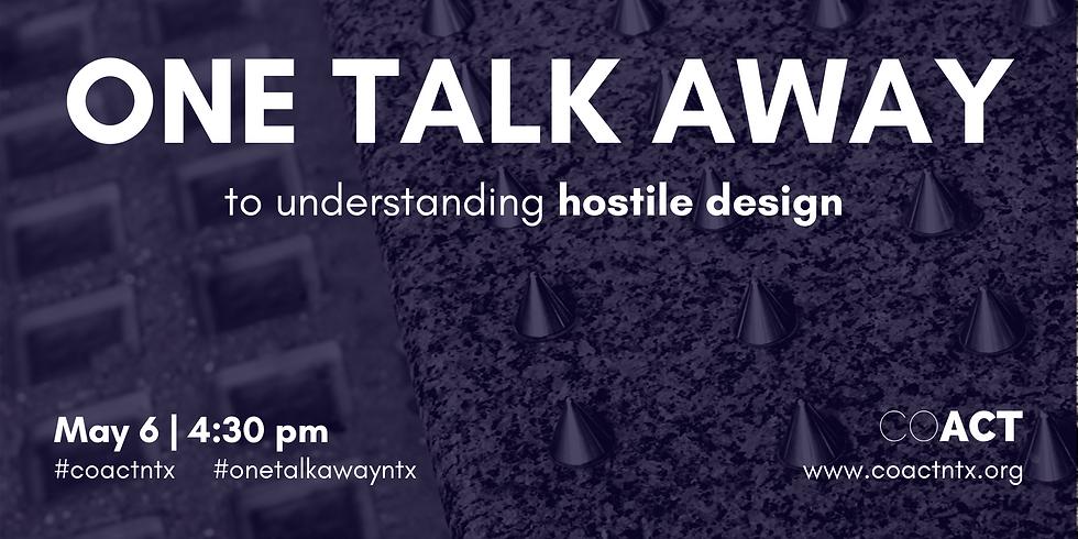 One Talk Away   Hostile Design