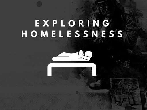 Exploring Homelessness