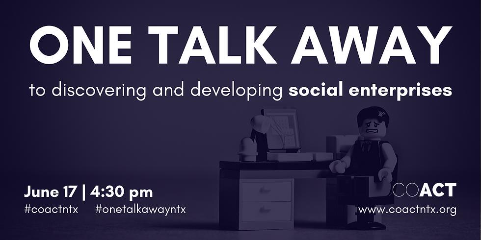 One Talk Away | Social Enterprises