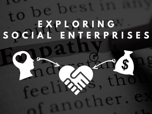 Exploring Social Enterprises